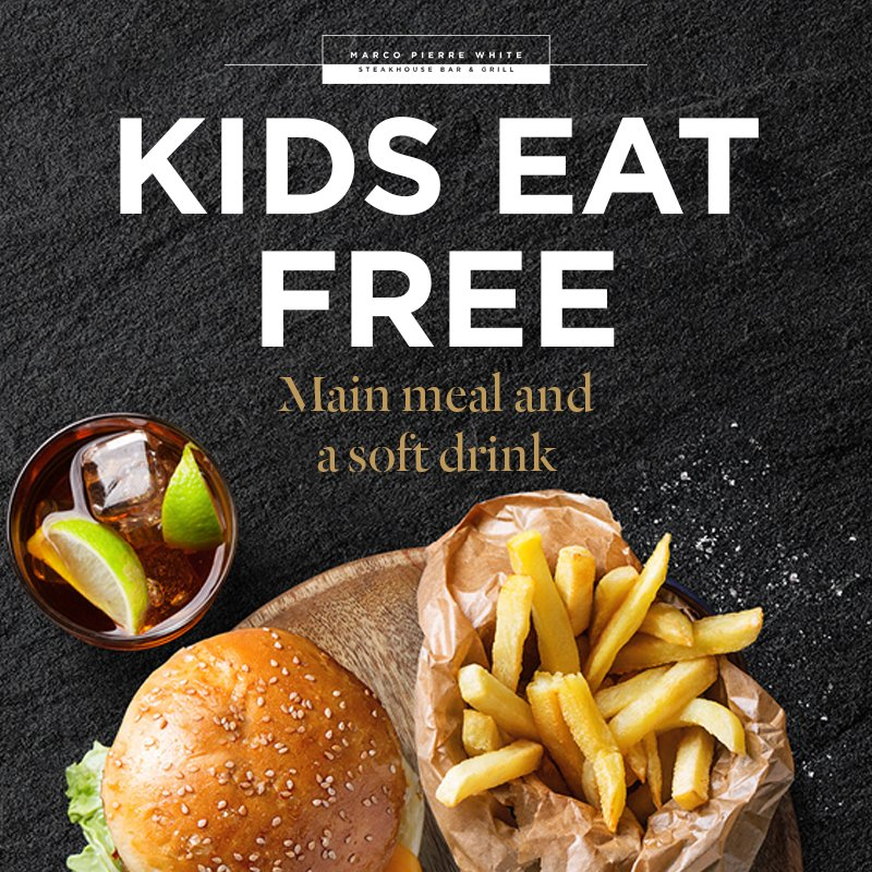 Kids Eat for £1 or free Marco Pierre White Restaurants